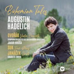 Bohemian Tales by Dvořák ,   Suk ,   Janáček ;   Augustin Hadelich ,   Symphonieorchester des Bayerischen Rundfunks ,   Jakub Hrůša ,   Charles Owen