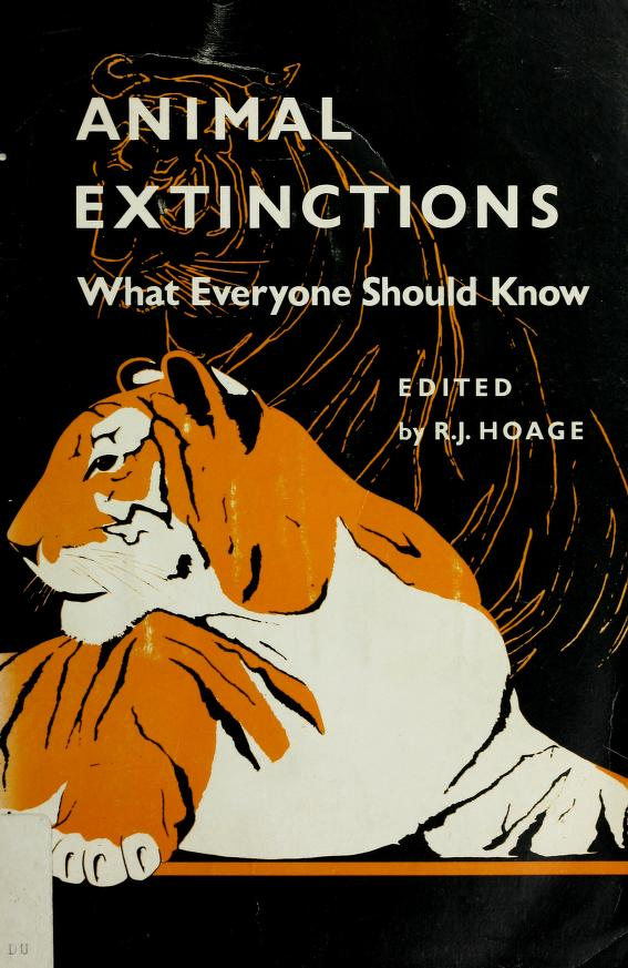 Animal extinctions by R. J. Hoage