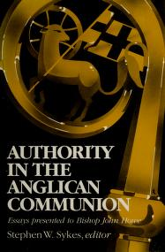 Cover of: Authority in the Anglican Communion | edited by Stephen W. Sykes.