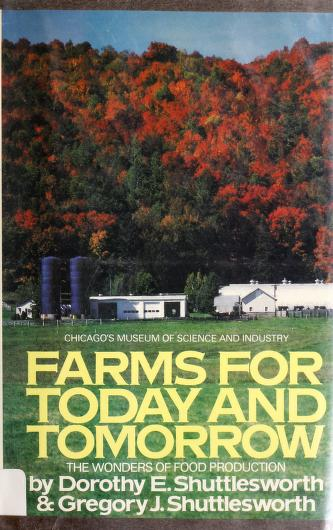 Cover of: Farms for today and tomorrow | Dorothy Edwards Shuttlesworth
