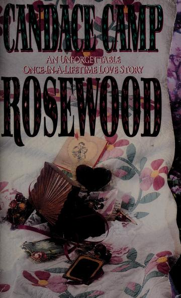 Cover of: Rosewood | Candace Camp