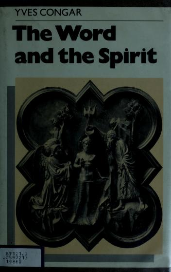 The Word and the Spirit by Congar, Yves